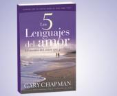 Los 5 lenguajes del amor: El secreto del amor que perdura